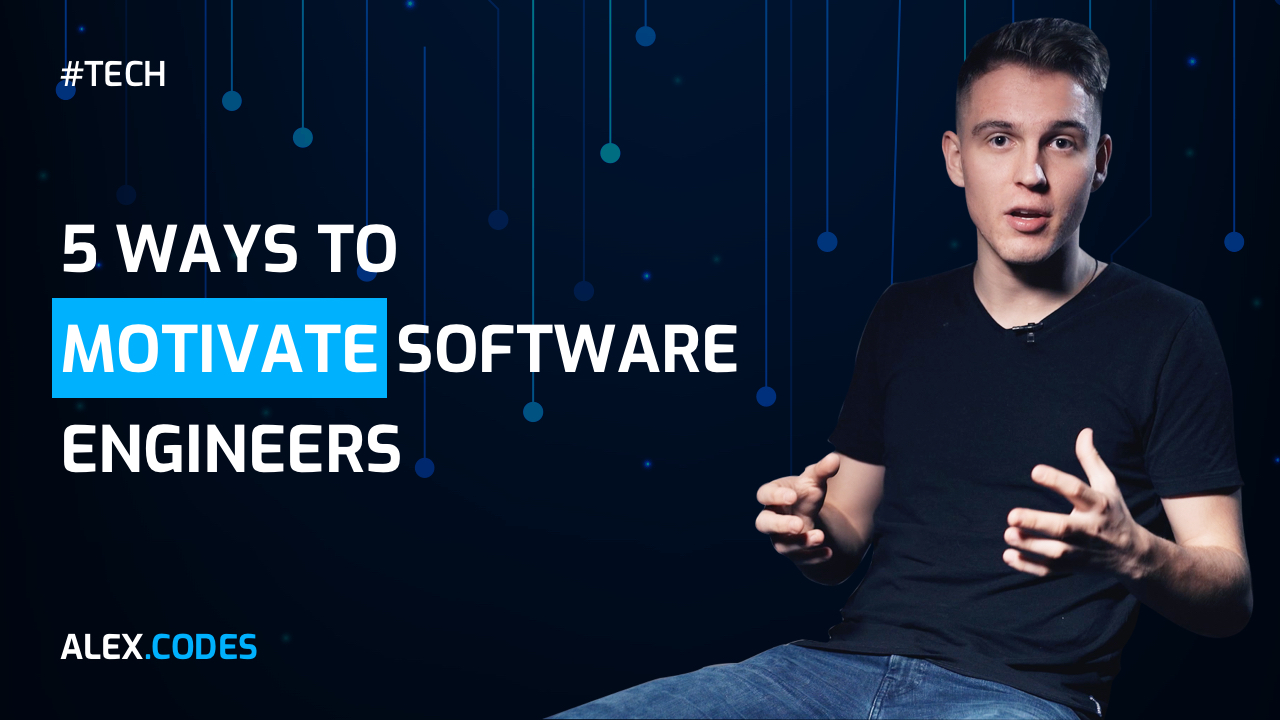 5 ways to motivate software engineers