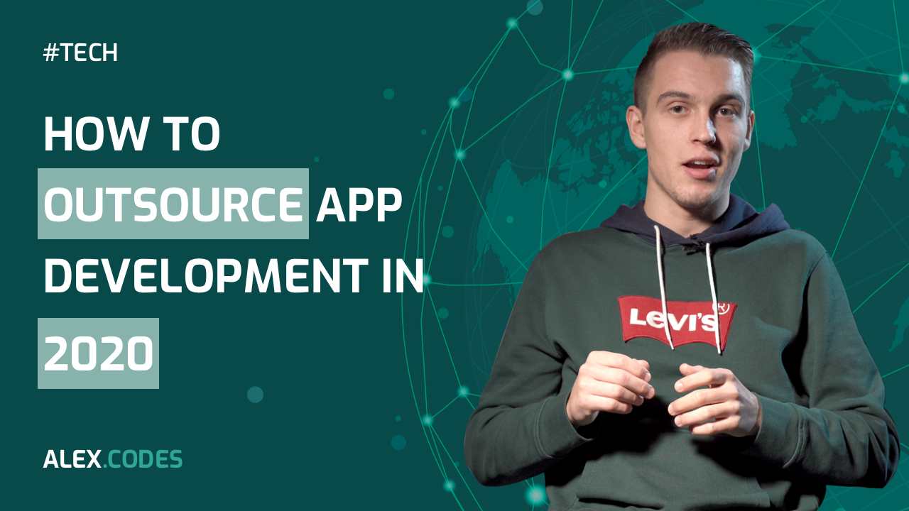 How to outsouce app development in 2020?