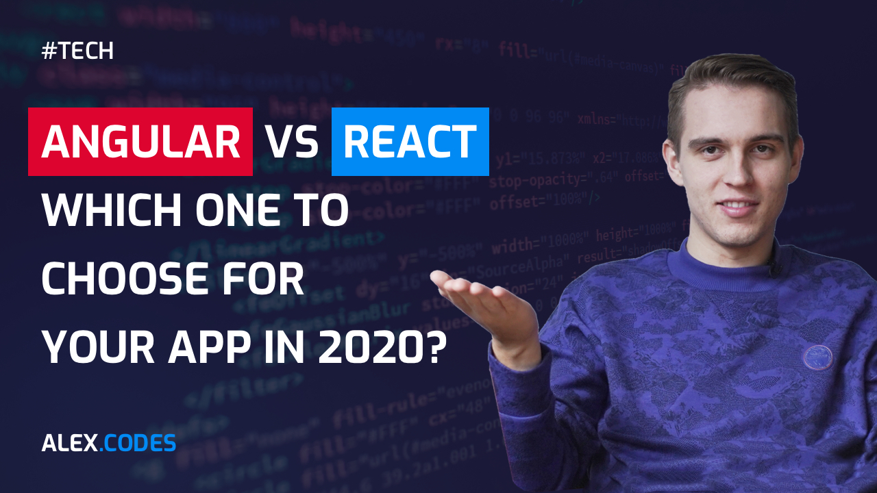React or Angular - Alex Codes
